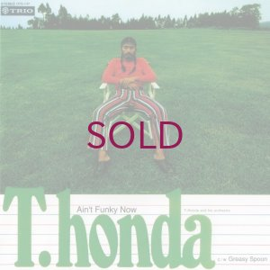 画像1: T. Honda & His Orchestra - Ain't Funky Now / Greasy Spoon
