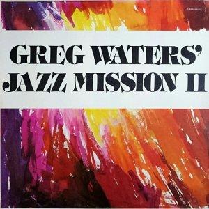 画像1: Greg Waters - Jazz Mission II