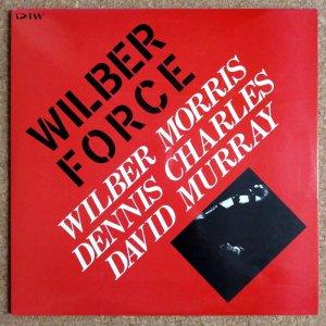 画像1:  Wilber Morris / Dennis Charles / David Murray - Wilber Force